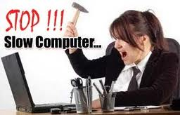 stop slow komputer
